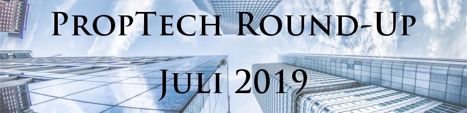 Smart-City Pilotprojekte starten in 13 Städten und Gemeinden – Das PropTech Round-Up für Juli 2019