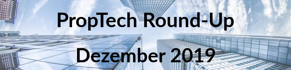 Bewerbungsstart für PropTech Innovation Award 2020 - Das PropTech-Round-Up im Dezember