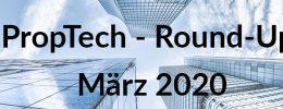 PropTech Round-Up März -  PlanRadar, Evernest, GreenCity Solutions und spannende PropTech-Studie