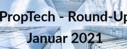 PropTech Round-Up Januar 2021 mit der Sprengnetter ITM, Realcube, Comgy, Swapp u.v.m.